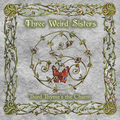 cover art for Third Thyme's The Charm by Three Weird Sisters