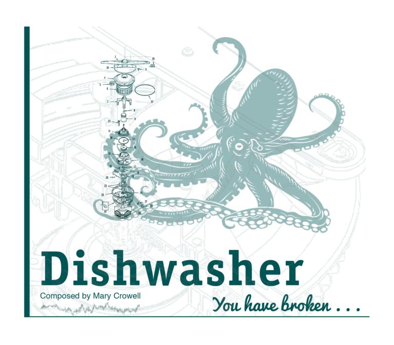 Dishwasher, You Have Broken
